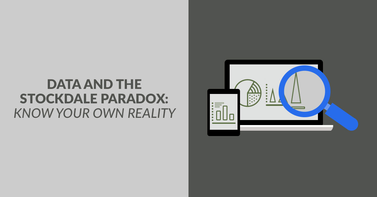 Stockdale Paradox: Using Data