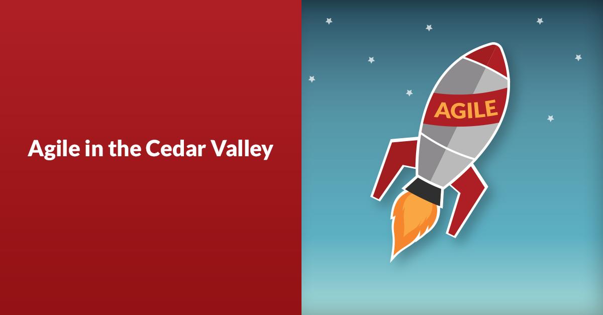 Agile in the Cedar Valley