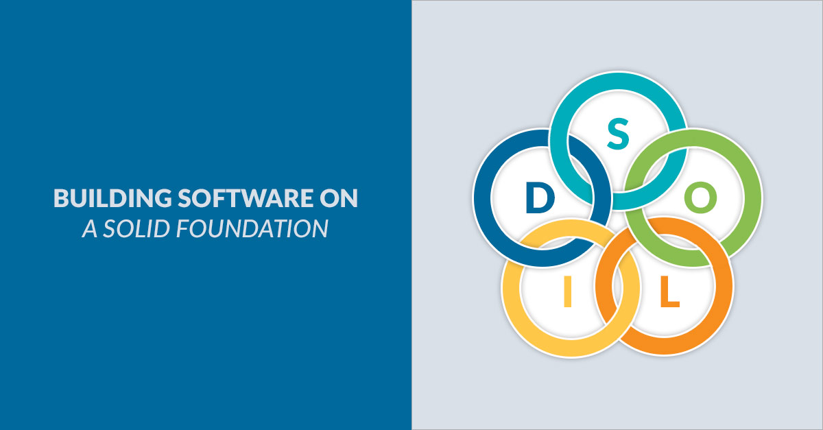 Building Software Solid Principles