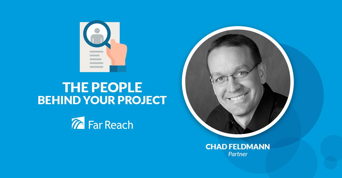 Chad Feldmann Far Reach Partner