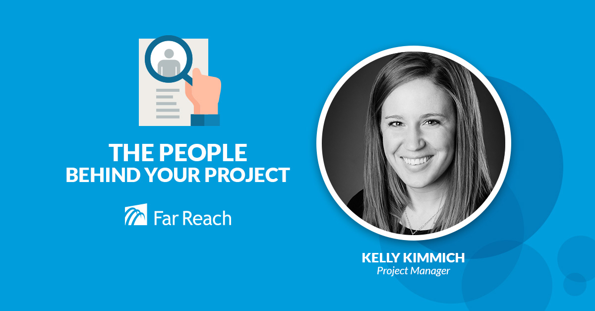 Kelly Kimmich Project Manager Far Reach
