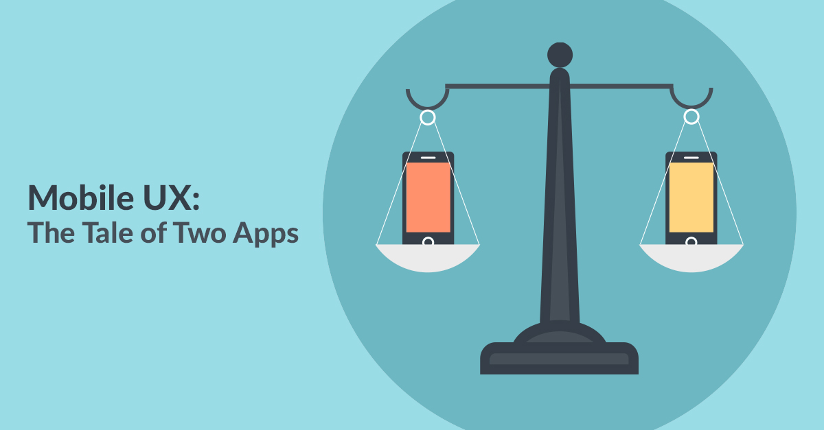 Mobile UX – The Tale of Two Apps