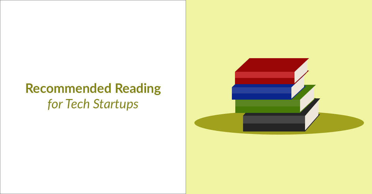 Recommend Reading for Tech Startups