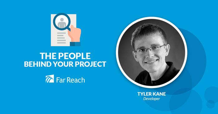 Tyler Kane Web Developer Far Reach