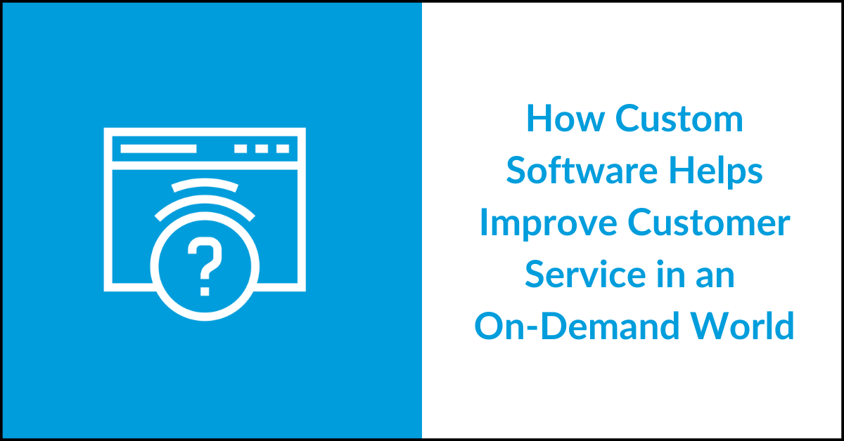 Software for On Demand Customer Service