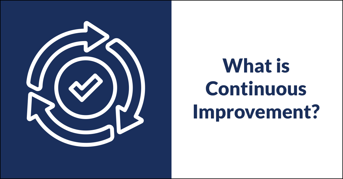 Continuous Improvement Overview