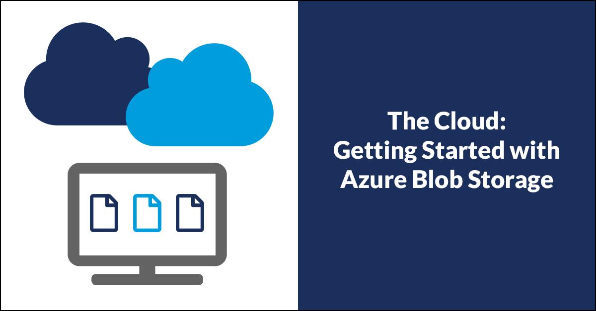 Azure Cloud Blob Storage