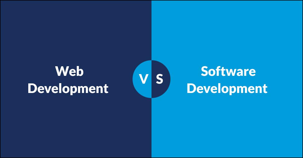 Difference between Software Development and Web Development